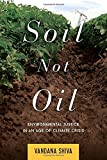 img - for Soil Not Oil: Environmental Justice in an Age of Climate Crisis book / textbook / text book
