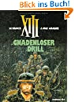 XIII, Bd.4, Gnadenloser Drill