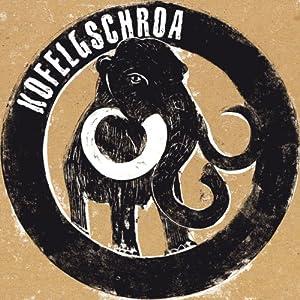 Kofelgschroa (+Download) [Vinyl LP]
