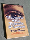 Hypnosis With Friends and Lovers