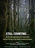 img - for Still Counting . . .: Biodiversity Exploration for Conservation: The First 20 Years of the Rapid Assessment Program book / textbook / text book