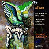 Alkan : Concerto pour piano seul op. 39 - Troisième recueil de chants