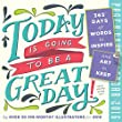 Today Is Going to Be a Great Day! Color Page-A-Day Calendar 2016 (2016 Calendar)