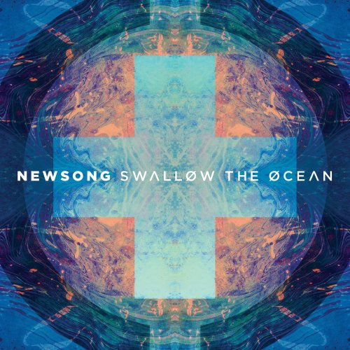 NEWSONG - Swallow The Ocean - Zortam Music
