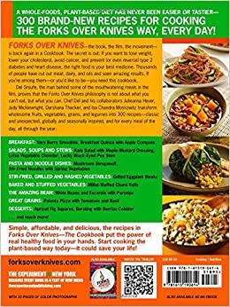 Forks Over Knives - The Cookbook: Over 300 Recipes for Plant-Based Eating All Through