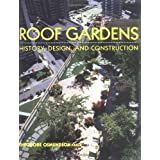 Roof Gardens: History, Design, and Construction (Norton Books for Architects & Designers) ~ Theodore Osmundson