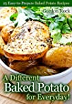 A Different Baked Potato for Everyday...