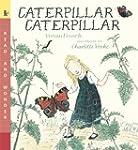 Caterpillar Caterpillar: Read & Wonde...