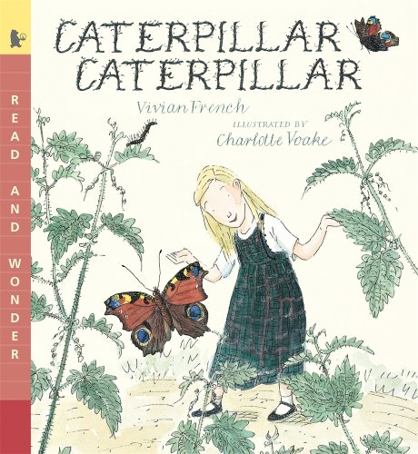 Caterpillar Caterpillar: Read & Wonder (Read and Wonder)