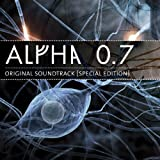 Alpha 0.7 - Original Soundtrack (Special Edition)