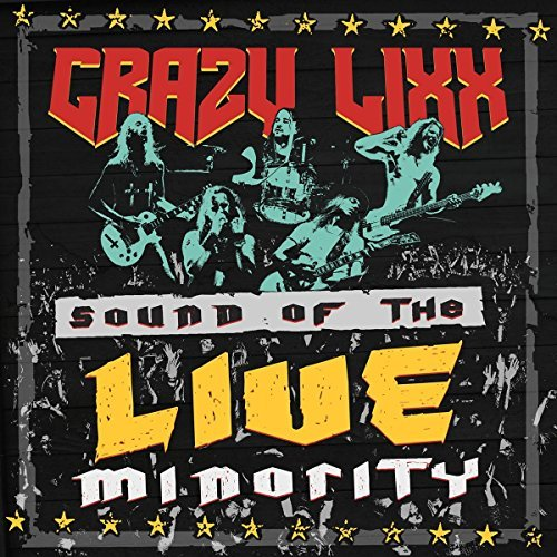 Sound Of The Live Minority by Crazy Lixx