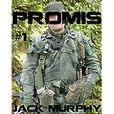 PROMIS: Vietnam ~ Jack Murphy