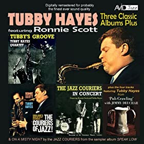 Three Classic Albums Plus (The Jazz Couriers - In Concert / The Couriers Of Jazz / Tubby's Groove)(Digitally Remastered)