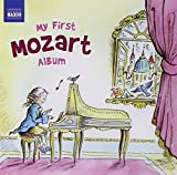 Mozart: My First Mozart Album (Naxos: 8578204) Various Artists