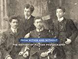 img - for From Within and Without: The History of Haitian Photography book / textbook / text book