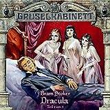 Gruselkabinett Folge 17 - Dracula (Teil 1 von 3) by Bram Stoker
