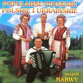 Piosenki Polskie i Ukrainskie (Polish and Ukrainian songs)