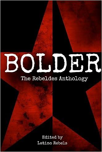 Rebeldes Anthology: Bolder