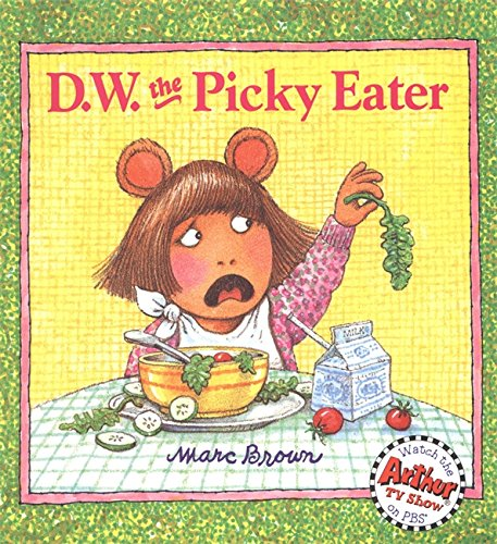 D.W. the Picky Eater (D. W. Series) PDF