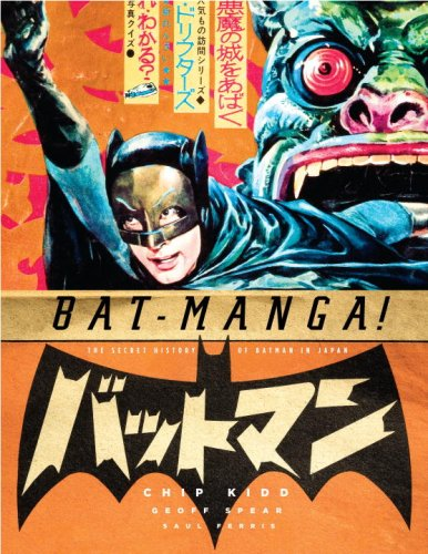 Bat-Manga! Secret History of Batman in Japan