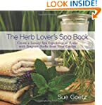 The Herb Lover's Spa Book: Create a L...