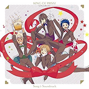 劇場版KING OF PRISM by PrettyRhythm Song&Soundtrack [CD]