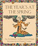 The Years at the Spring: An Anthology of Best-Loved Poems