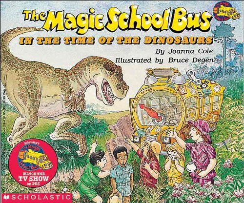 The Magic School Bus In The Time Of The Dinosaurs (Turtleback School & Library Binding Edition) (Magic School Bus (Pb))