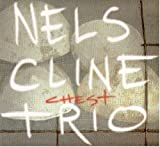 Chest by Nels Cline (1996-04-04)