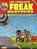 Fabulous furry freak brothers - la vuelta al mundo 2 (Obras Shelton)