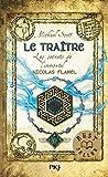 5. Les secrets de l'immortel Nicolas Flamel : Le traître