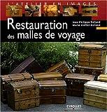 echange, troc Jean-Philippe Rolland, Marie Kieffer-Rolland - Restauration des malles de voyage
