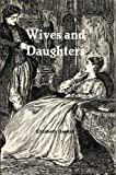 img - for Wives and Daughters (Annotated) book / textbook / text book