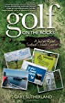 Golf on the Rocks: A Journey Round Sc...