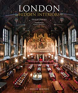 London Hidden Interiors, by Philip Davies