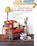 Crafting a Colorful Home: A Room-by-R...