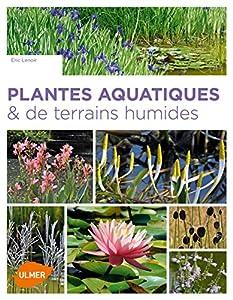"""Afficher """"Plantes aquatiques & de terrains humides"""""""