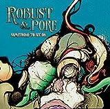 echange, troc Robust & Pore - Something to Sit on