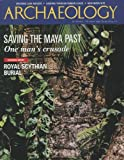 img - for Archaeology Magazine (September October 1997) Special Maya Edition: Search for Site Q; La Corona; Archaeologists Escape Mob of Angry Villagers; Maverick Mayanist Ian Graham; Guatemala Peten Plundering (Vol. 50, No. 5) book / textbook / text book