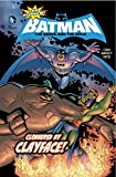 img - for Clobbered by Clayface! (The All-New Batman: The Brave and the Bold) book / textbook / text book
