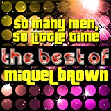 SO MANY MEN - SO LITTLE TIME  -  MIQUEL BROWN