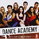 Dance Academy: Music From Series 3