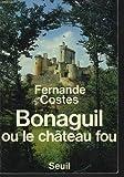 echange, troc Costes - Bonaguil ou le Château fou