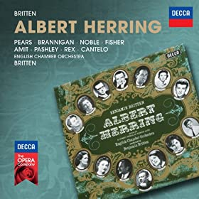 "Britten: Albert Herring, Op.39 / Act 1 - ""Now Then! Notebook, Florence!"""