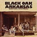 Black Oak Arkansas - Back Thar N Over Yonder [Audio CD]<br>$421.00