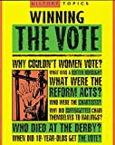 Winning the Vote (History Topics) (0749651911) by Adams, Simon