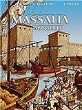 Les voyages d'Alix : Massalia - Marseille