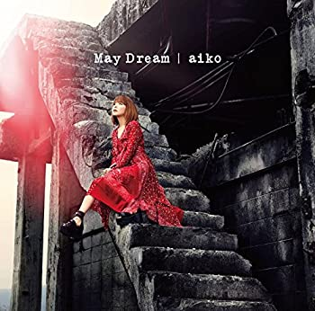 May Dream(初回限定仕様盤A)(Blu-ray Disc付