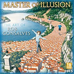 Master of Illusion The Art of Rob Gonsalves 2015 Wall Calendar