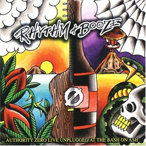 Rhythm & Booze by Authority Zero